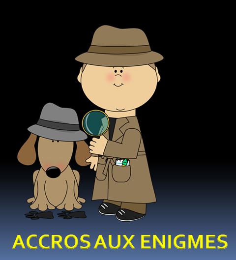 LES ACCROS AUX ENIGMES