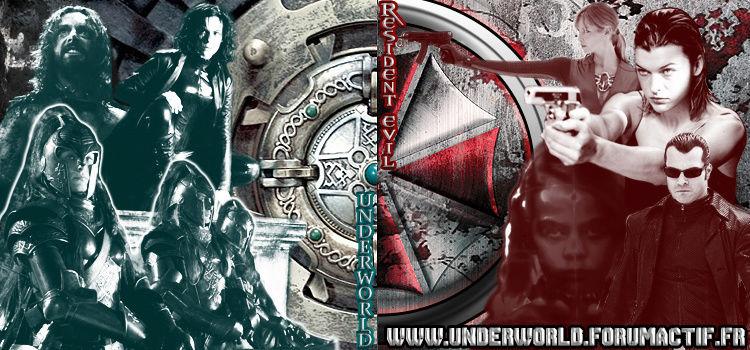 Underworld & Resident Evil