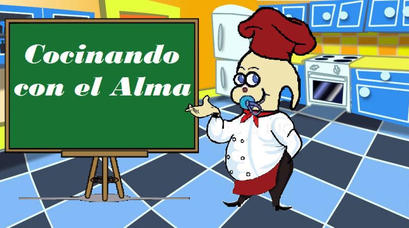 COCINANDO CON EL ALMA