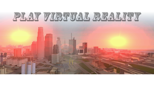 Play virtual Reality