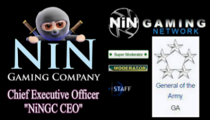 NiN Gaming Network Commander in Chief (Boss) & NiN Gaming Company Chief Executive Officer (CEO)