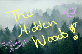The Hidden Woods