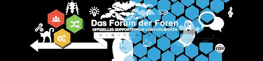 Das Forum der Foren