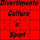 DIVERTIMENTO, CULTURA, SPORT