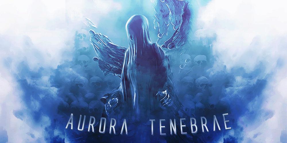 Aurora Tenebrae