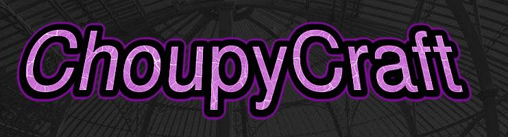 ChoupyCraft