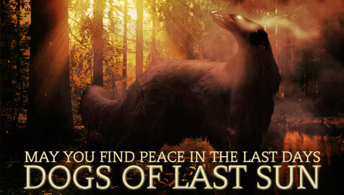 The Dogs of Last Sun