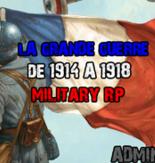 [FR] La Guerre Des Tranchée | MillitaryRP