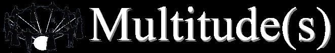 Multitude(s)
